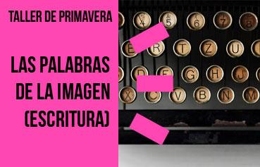 Taller de escritura para fotógrafos en Barcelona