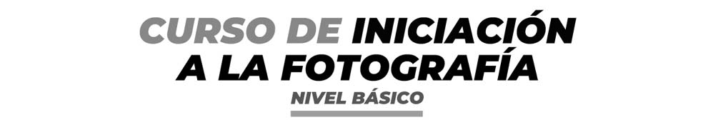 Curso de iniciacion a la fotografia