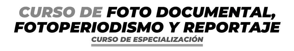 Curso de fotoperiodismo y reportaje