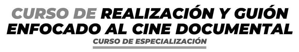 Curso de realizacion guion cine documental