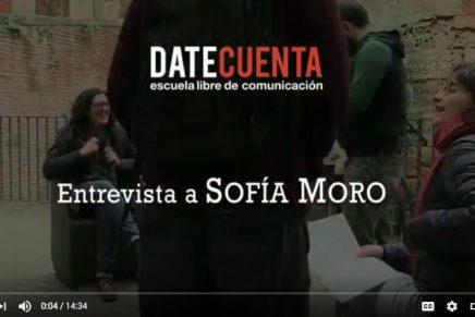 """Sofía Moro: """"Lo que nos interese va a ser siempre lo interesante"""""""