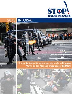 Informe de la asociación Stop Bales de Goma sobre el uso de los proyectiles por parte de la BRIMO [Clic para descargar]