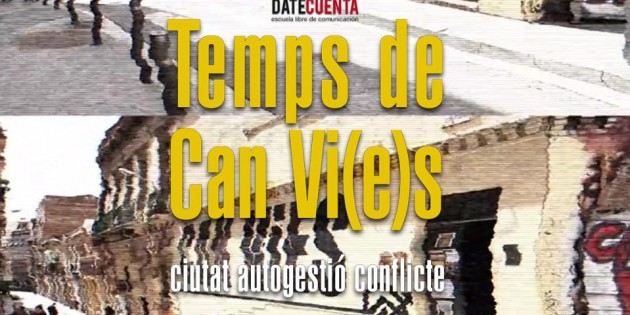 Temps de canvis, temps de Can Vies